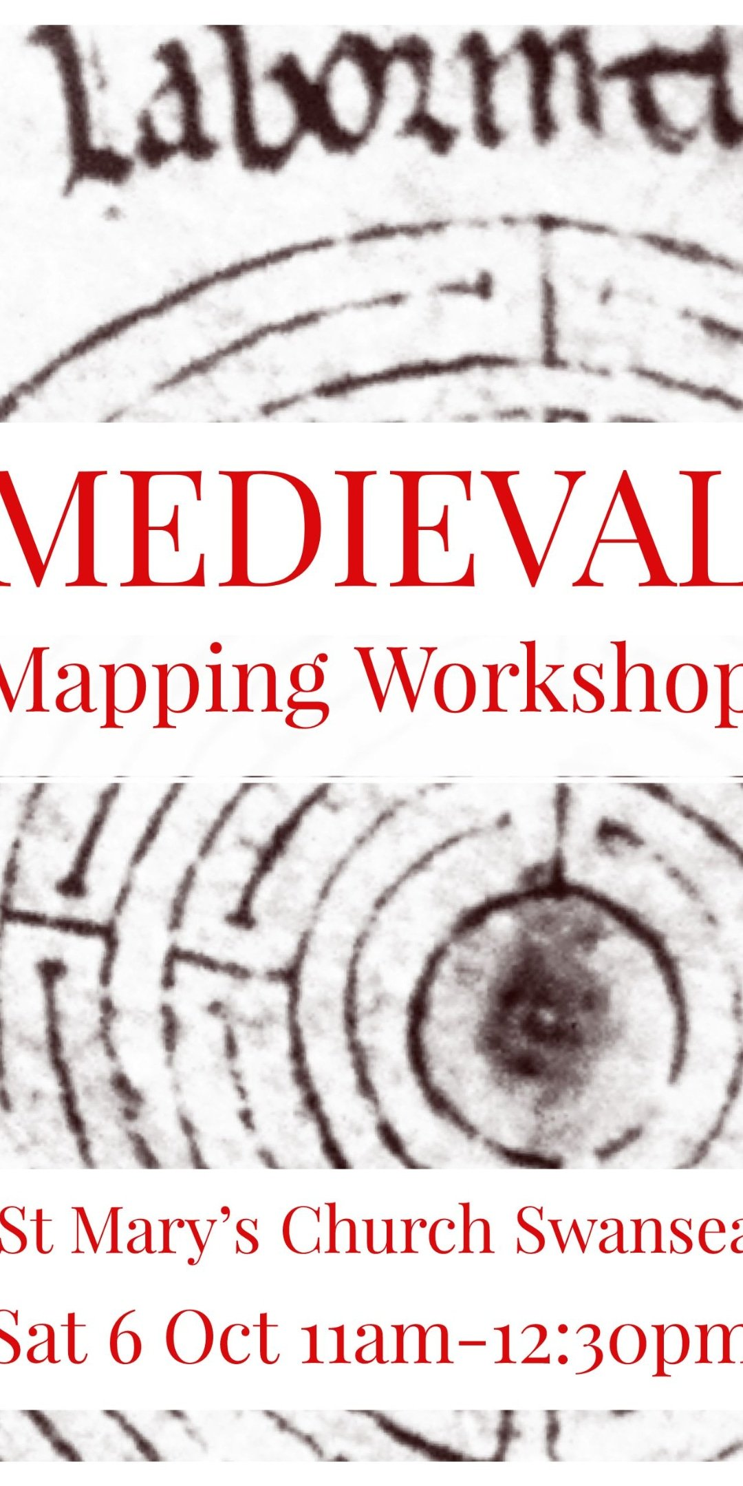 poster for free medieval mapping workshop at St Marys Swansea 6 October 2018