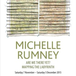 """Poster for exhibition Michelle Rumney """"Are we there yet? Mapping the Labyrinth"""" at Lighthouse, Poole's Centre for the Arts"""